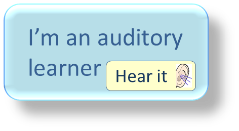 I'm an auditory learner